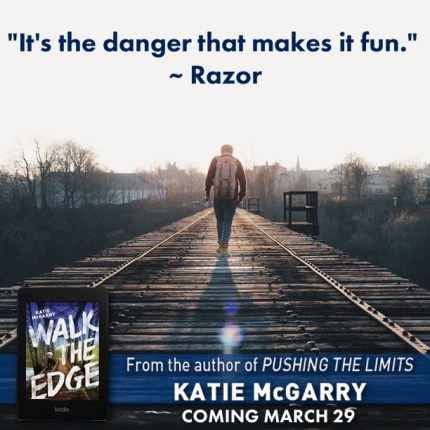 walk the edge excerpt - theheartofabookblogger