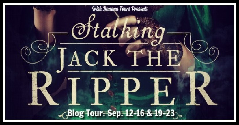 stalking-jack-the-ripper-tour-banner-theheartofabookblogger
