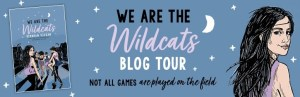 We Are the Wildcats Blog Tour