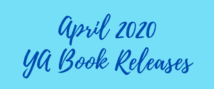 April YA Book Releases 2020