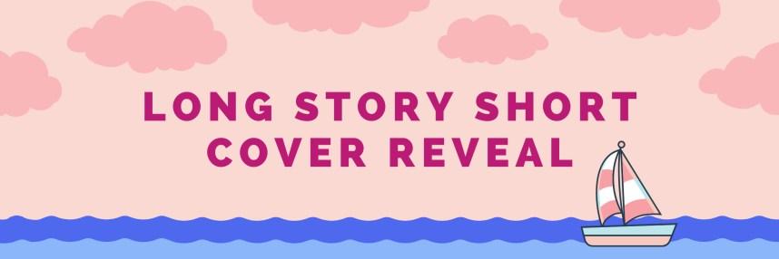 Long Story Short Cover Reveal Banner