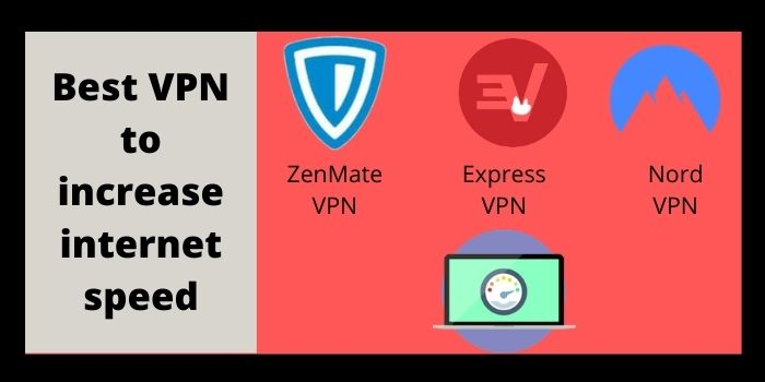 Best VPN to increase internet speed 1