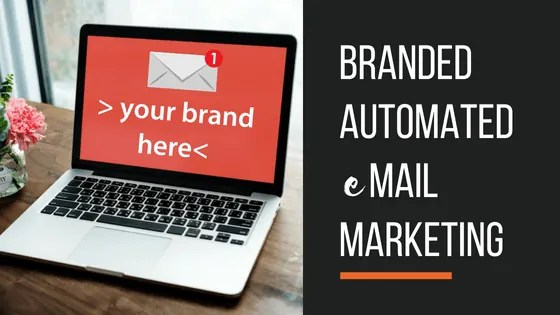 Branded Automated Marketing - Email Marketing Made Easy (1)