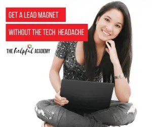Create a Lead Magnet without the Tech Headache