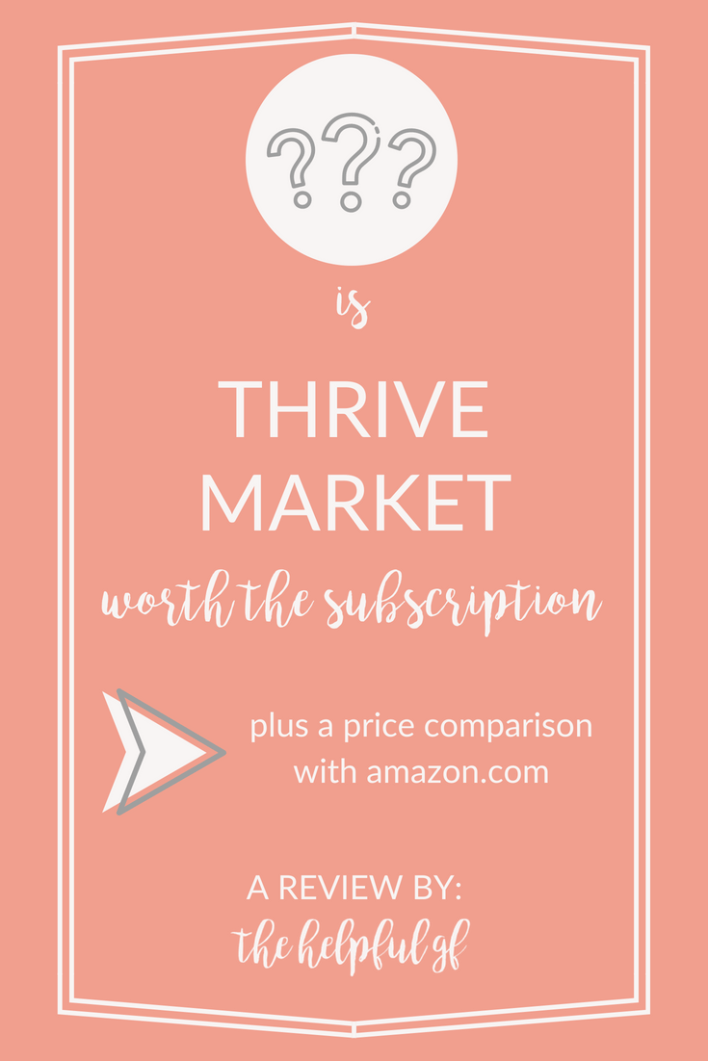 is thrive market worth the subscription price