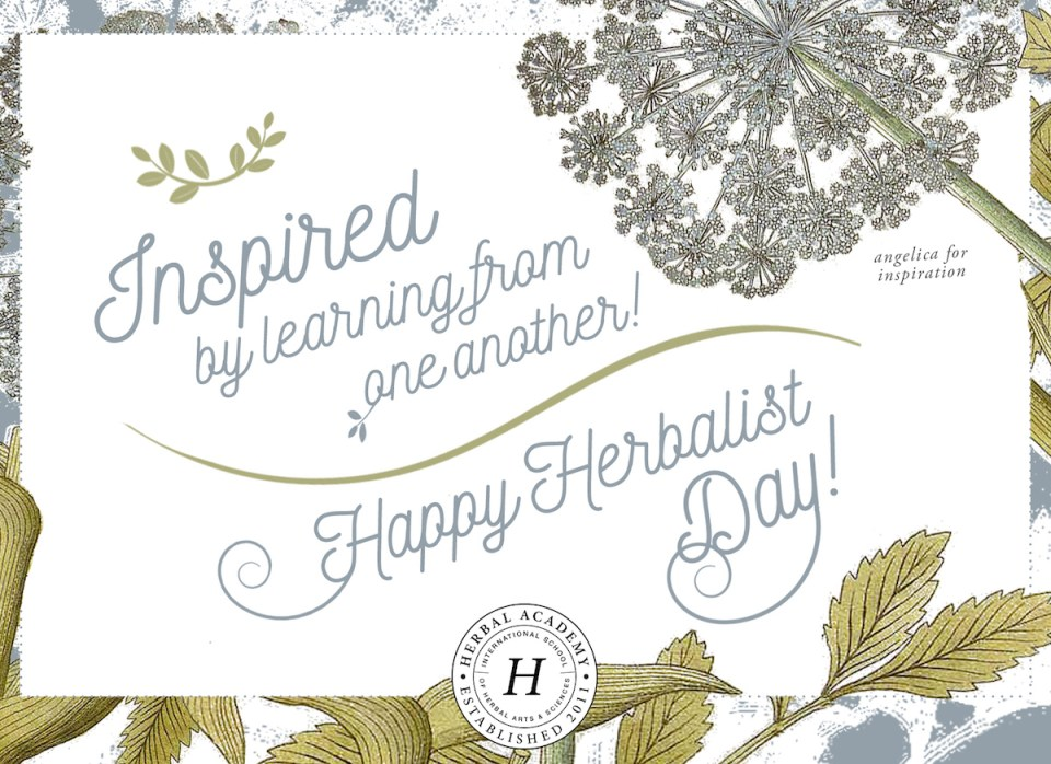 FREE Happy Thank an Herbalist Day card by Herbal Academy - Angelica for Inspiration