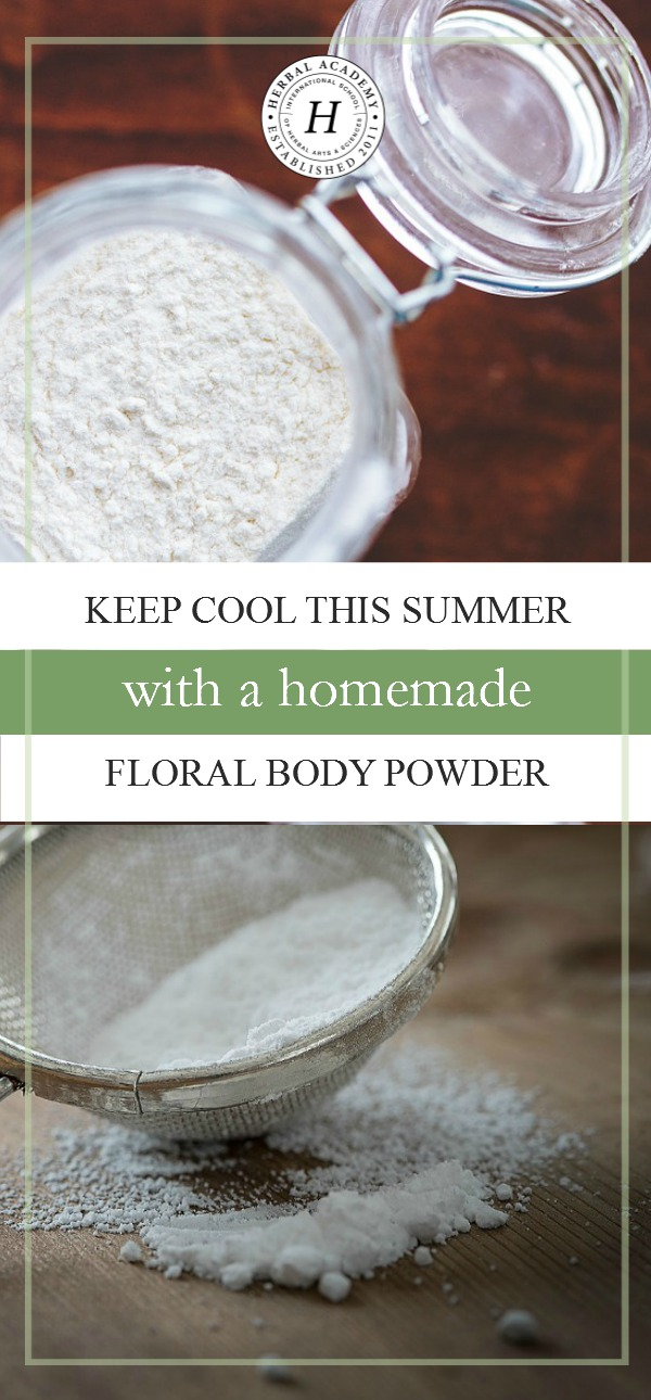 Keep Cool This Summer With a Homemade Floral Body Powder | Herbal Academy | Looking for ways to beat the heat this summer? Homemade floral body powder can go a long way to keep you feeling fresh and dry!