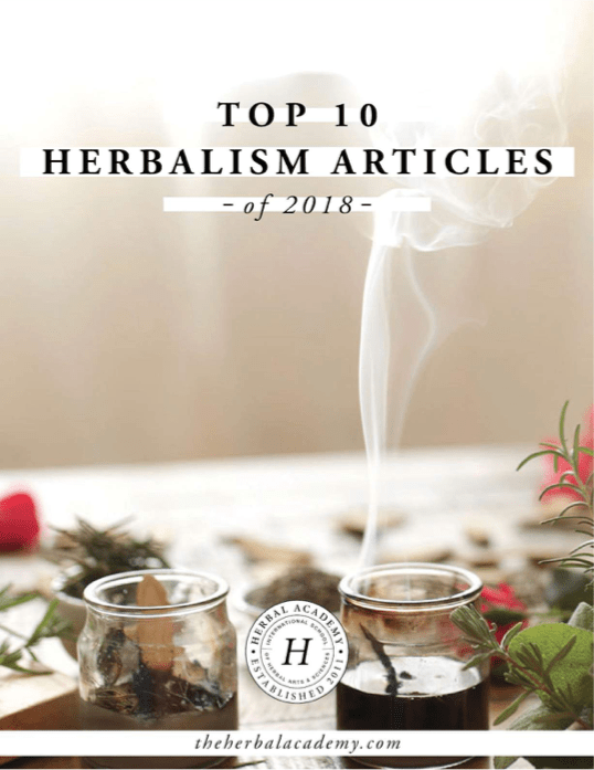 Free Ebook: Top 10 Herbalism Articles of 2018 | Herbal Academy | We're sharing the top 10 herbalism articles from the Herbal Academy blog in 2018. We've gathered them up and packaged them in this free downloadable ebook.