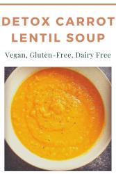 Morrocan Carrot Lentil Soup Vegan Detox