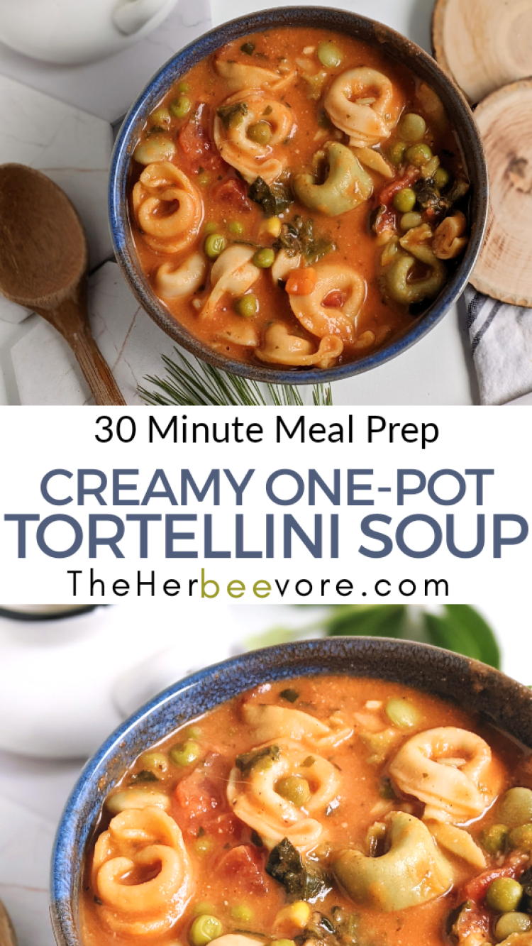 one pot meals soup recipes italian tortellini stuffed filled pasta helthy vegan vegetarian recipes for meal prepping batch cooking or make ahead meals portioned for the week's lunches or dinners