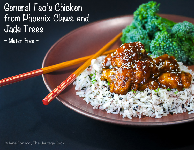 General Tso Chicken from Phoenix Claws and Jade Trees by Kian Lam Kho and courtesy of Anolon; 2016 Jane Bonacci, The Heritage Cook