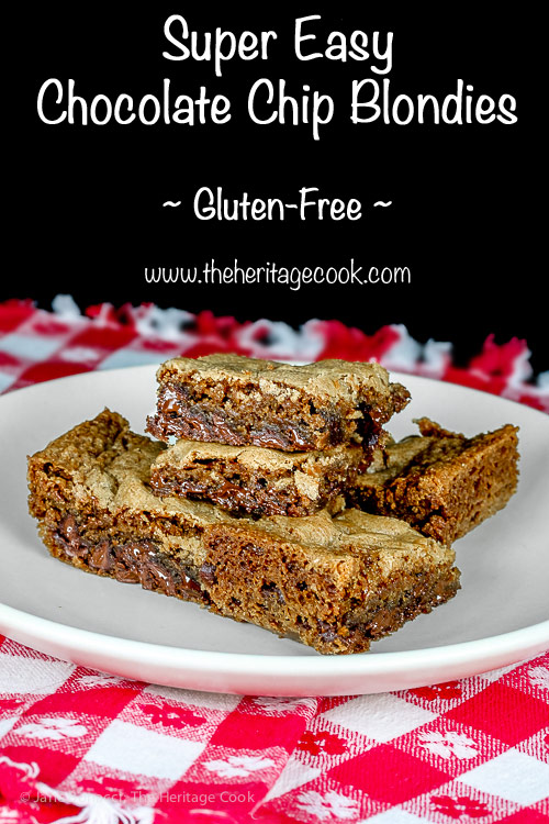 Super Easy Chocolate Chip Blondies © 2018 Jane Bonacci, The Heritage Cook