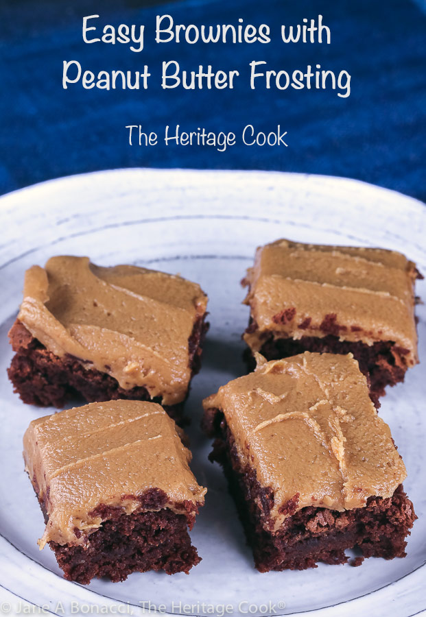 Easy Brownies with Peanut Butter Frosting © 2019 Jane Bonacci, The Heritage Cook