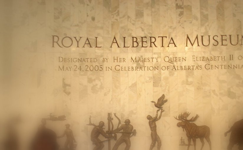 Royal Alberta Museum – Edmonton (Part 8)