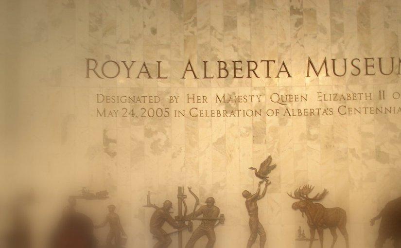 Royal Alberta Museum – Edmonton (Part 8)