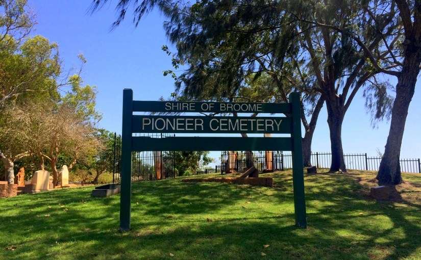 Name Of The Place : Broome Pioneer Cemetery