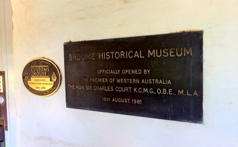 Name Of The Place : Broome Historical Museum