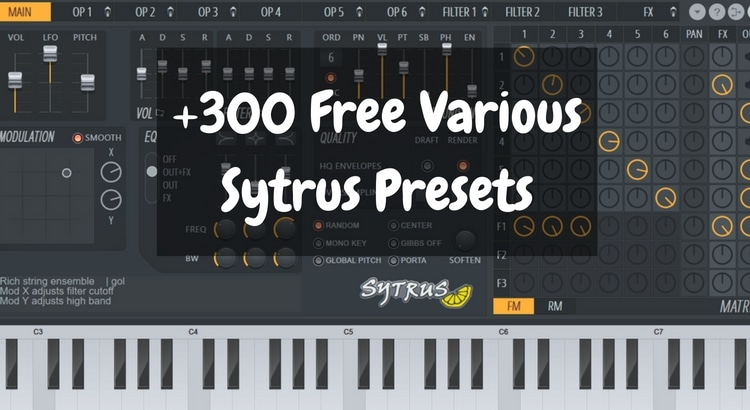 300 Free Sytrus Various Presets for FL Studio