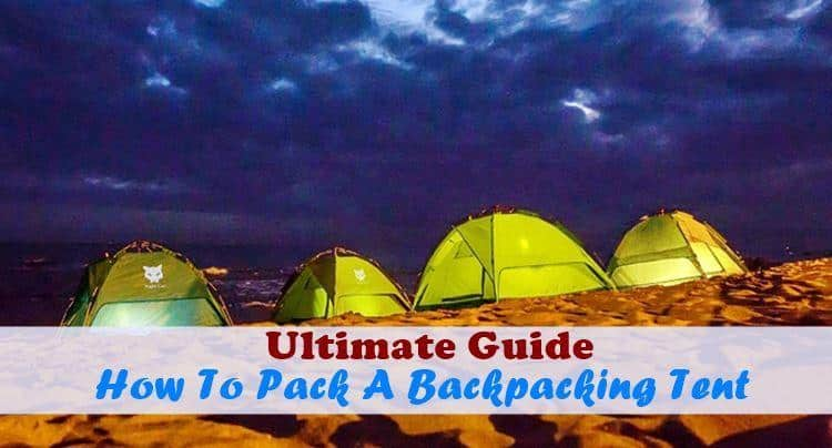 How To Pack A Backpacking Tent