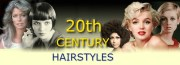 hair in 20th century - styles