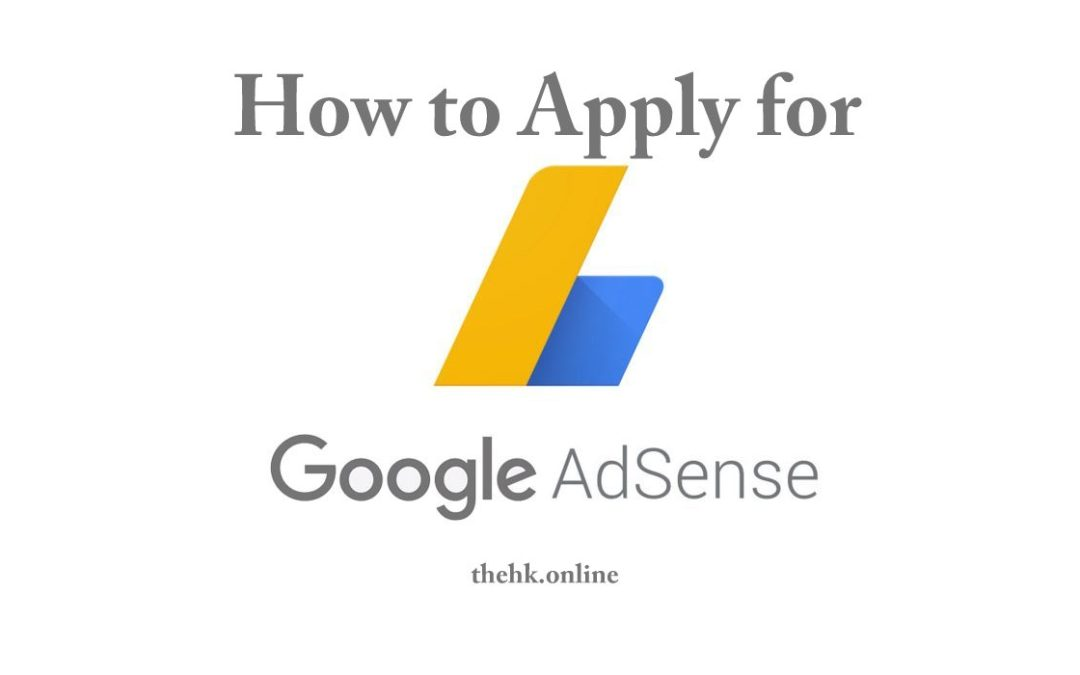 How to Apply for Google Adsense
