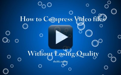 How to Compress Video files without Losing Quality