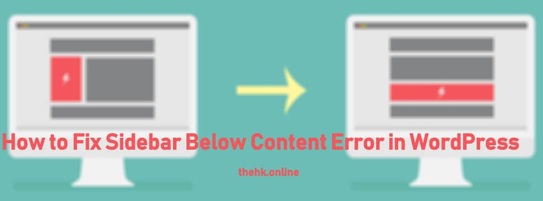 How to Fix Sidebar Below Content Error in WordPress