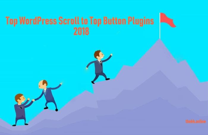 Scroll to Top Button Plugins 2019
