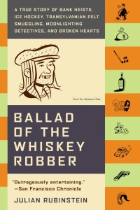 Ballad of the Whiskey robber review J Rubenstein
