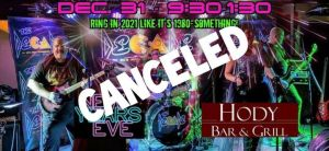 New Year's Eve Show Canceled @ Hody Bar and Grill in Middleton, WI | Middleton | WI | United States