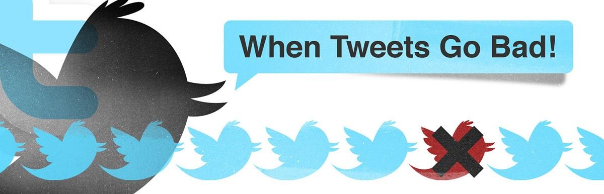 When tweets go bad...