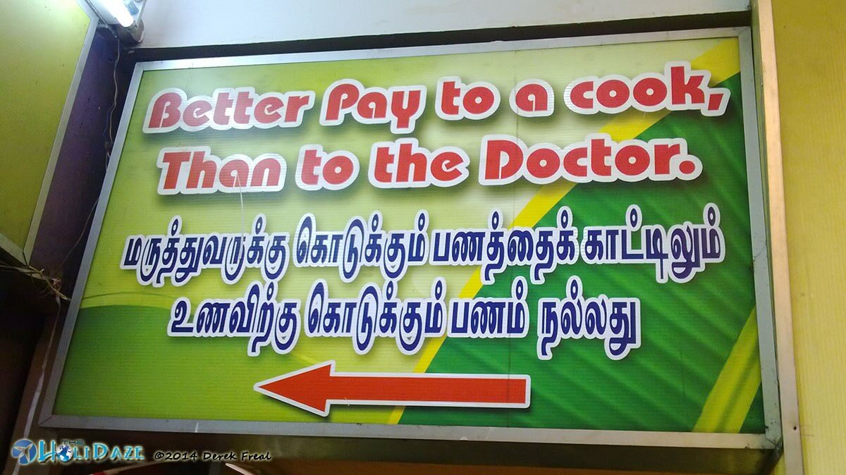 Hilarious Signs Around The World: Better to pay a cook than a doctor