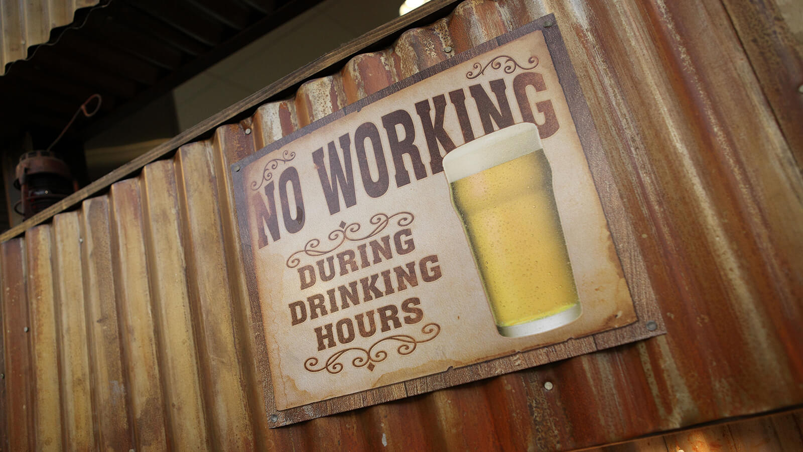 No working during drinking hours beer sign, found at the Anaheim packing district