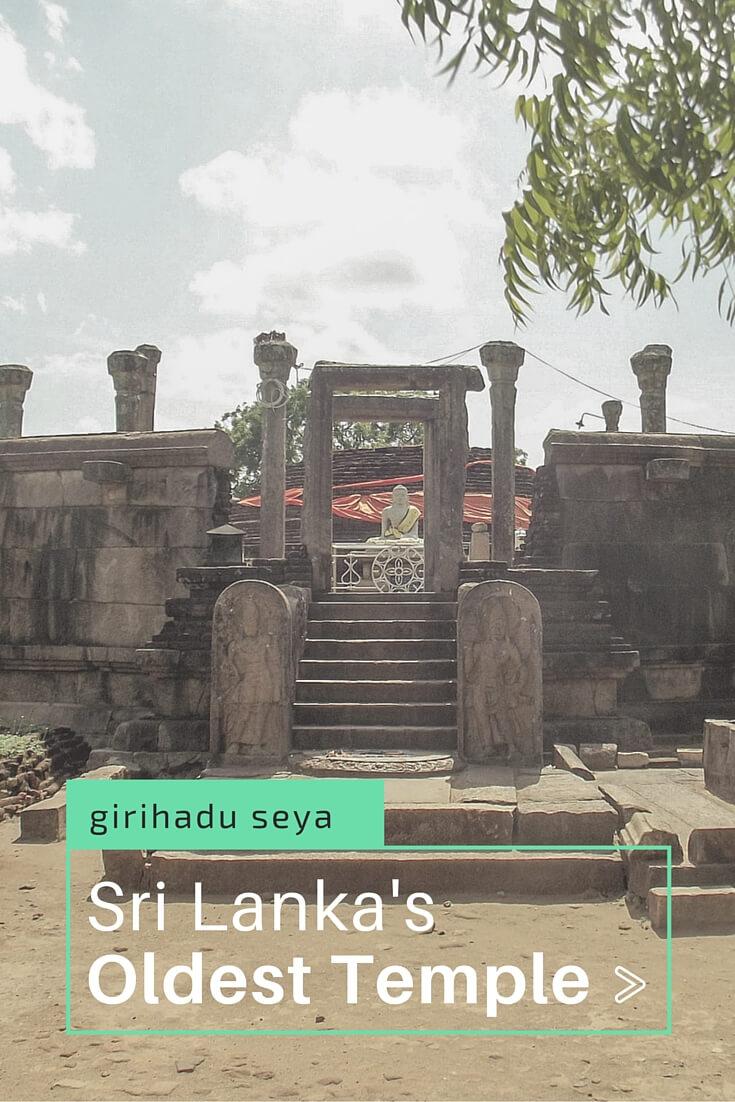 Girihadu Seya in Trincomalee, Sri Lanka is the oldest Buddhist temple in Sri Lanka
