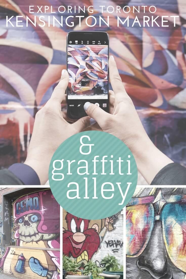 Exploring the street art of Kensington Market and Graffiti Alley in Toronto, Canada