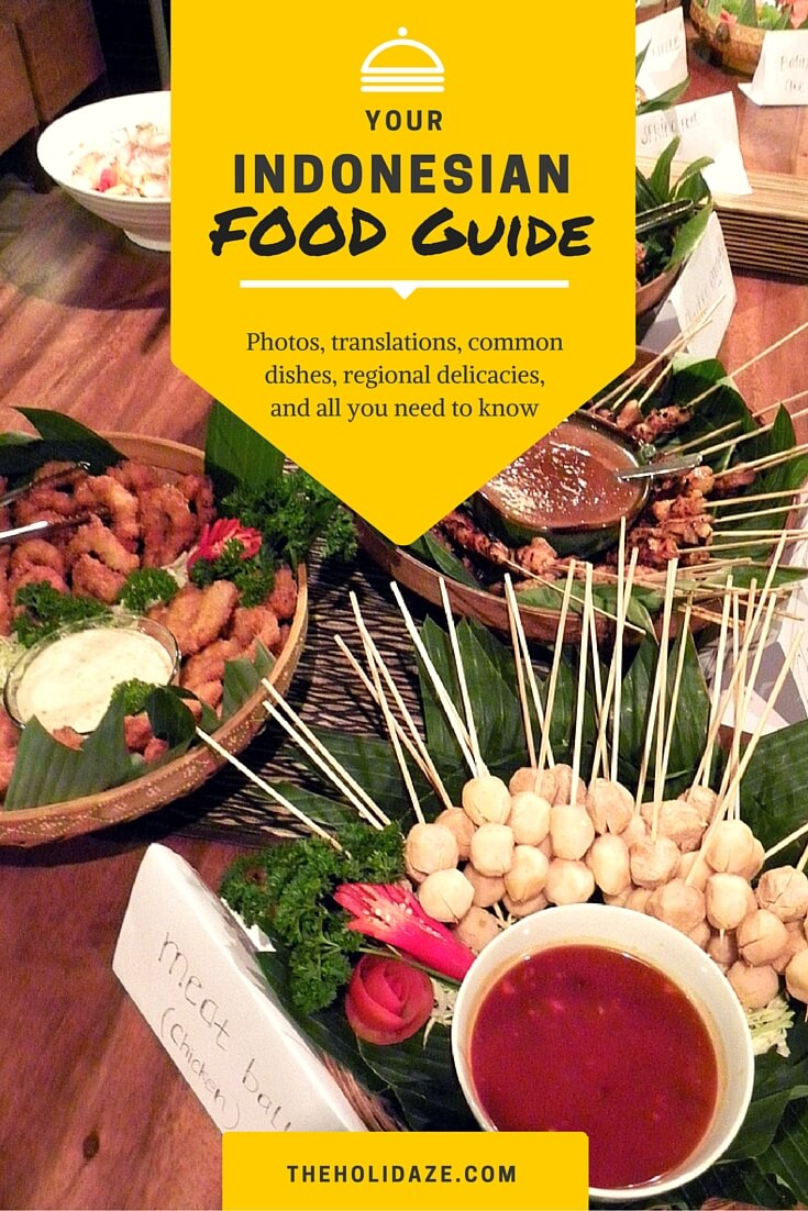 The ultimate Indonesian food guide for first time visitors to #Indonesia! #travelguide #traveltips #food #foodie #wonderfulindonesia #budgettravel