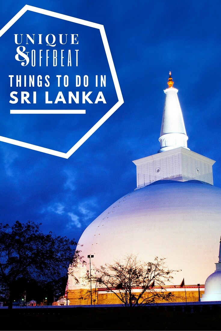 Unique, Offbeat Things To Do in Sri Lanka #travel #srilanka #traveltips