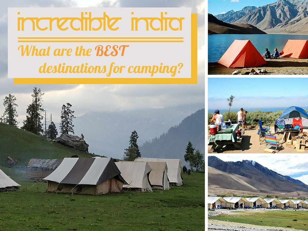 Where to go camping in India
