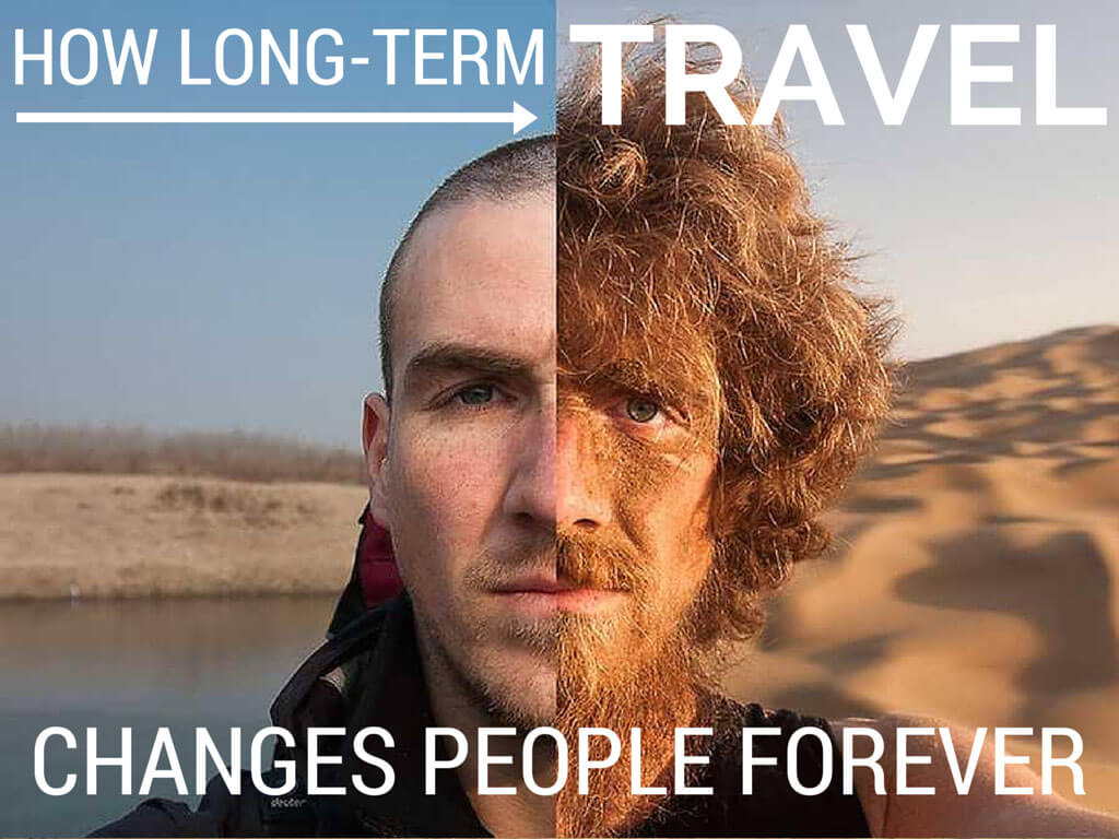 How long term travel changes people forever