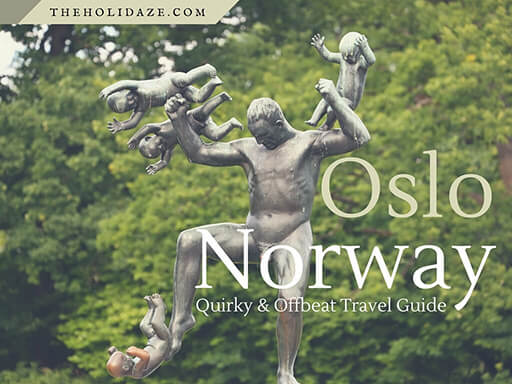 Oslo Quirky And Offbeat Travel Guide