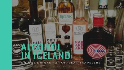 Unique types of alcohol only found in Iceland. Try something different.