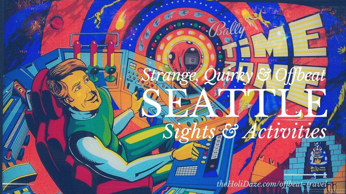 Unique, Offbeat Seattle Sights & Activities
