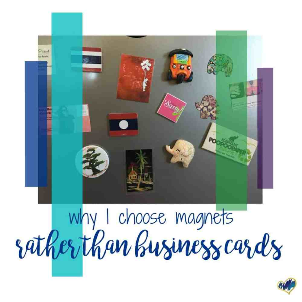 Why I Choose Magnets Rather than Business Cards - The Holly Peck
