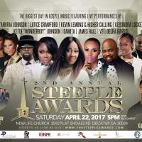 THE 2ND ANNUAL STEEPLE AWARDS CELEBRATES GOSPEL ARTISTS AND MINISTRY LEADERS THIS SATURDAY, APRIL 22ND IN ATLANTA, GA