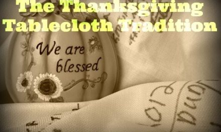The Thanksgiving Tablecloth Tradition