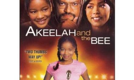 Family Video Review:  AKEELAH AND THE BEE