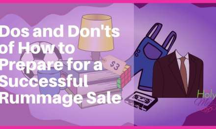 Dos and Don'ts of How to Prepare for a Successful Rummage Sale