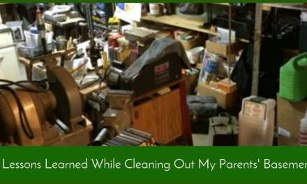 7 Lessons Learned While Cleaning Out My Parents' Basement