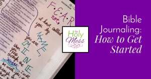 Easy Bible journaling ideas for beginners who want to know how to get started Bible journaling.