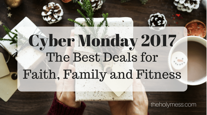 Cyber Monday 2017: The Best Deals for Faith, Family, and Fitness